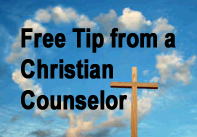 Free tip from a Christian Counselor